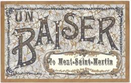 Dépt 54 - MONT-SAINT-MARTIN - Carte Fantaisie : Un Baiser De Mont-Saint-Martin - (paillettes) - Mont Saint Martin