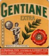 ETIQUETTE - PRODUITS DU DAUPHINE - GENTIANE EXTRA - S. CHOROT FILS - Etiquettes