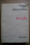 PCJ/25 Roger Peyrefitte LES JUIFS Flammarion 1965 - Altri
