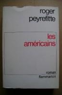 PCJ/26 Roger Peyrefitte LES AMERICAINS Flammarion 1968 - Altri