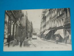 62) Calais N° 103 - Rue Royale  ( Tram )   -  Année 1916  - EDIT - LL - Calais