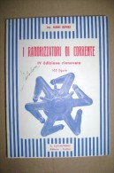 PCJ/30 Depero I RADDRIZZATORI DI CORRENTE Lavagnolo 1951 - Componenti