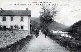 C1675 Cpa 63 Châteauneuf Les Bains - La Villa Du Coin Et Le Pont De Brainant Sur La Sioule - France