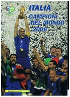 2006 - ITALY - ITALIA - ITALIE - FOLDER CAMPIONI DEL MONDO - Folder