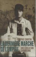 Sophie CARATINI La Dernière Marche De L´Empire, Une éducation Saharienne - History