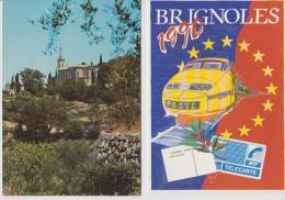 BRIGNOLLES 83 PUB LA POSTE 1990 + NOTRE DAME DE L'ESPERANCE LOT DE 2 BELLES CARTES A VOIR - Brignoles