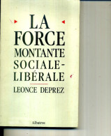 LEONCE DEPREZ FORCE MONTANTE SOCIALE LIBERALE ALBATROS 1988 188 PAGES - Politique