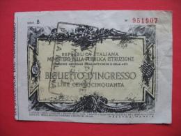 """BIGLIETTO D""""INGRESSO LIRE CENTOCINQUANTA - Italië"""