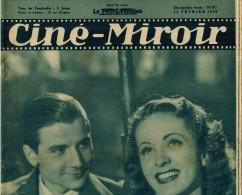 CINE MIROIR Année 1938 N° 671 DARRIEUX GIL ALLIBERT DORLYS VERNAY ROBINSON PACAUD SIMON SIDNEY POWER LA MARSEILLAISE - Cine / Televisión