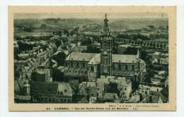 CP , 59 , CAMBRAI , Eglise Notre-Dame - Cambrai