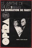 Opéra - L' Avant Scène N° 22 , BERLIOZ  : La Damnation De Faust , 1979 . Voir Sommaire . - Musica