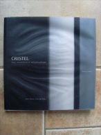 Philippe Crubézy CRISTEL Fesches Le Chatel Inox Convictions Et Métamorphoses - Livres, BD, Revues