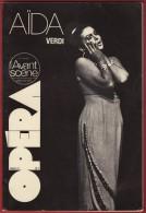 Opéra - L' Avant Scène N° 4  , VERDI : AÏDA . 1976 . Voir Sommaire . - Musica