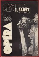 Opéra - L' Avant Scène N° 2  , GOUNOD : Faust . 1976 . Voir Sommaire . - Musica