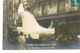 71 CHALON-sur-SAONE  Carte Photo CARNAVAL 1909 Le Reveil De CARNAVAL III-  Scans Recto Verso - Chalon Sur Saone