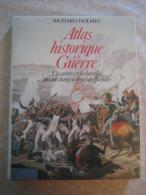 Atlas Historique De La Guerre ( 1989 ). - Books