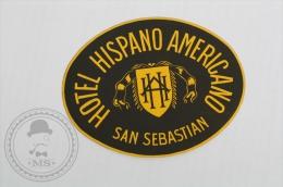 Hotel Hispano Americano, San Sebastian - Spain - Original Hotel Luggage Label - Sticker