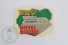 Hotel Miejski - Tczew Poland - Original Hotel Luggage Label - Sticker
