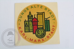Junge Alte Stadt Karl Marx Stadt - Germany - Original Hotel Luggage Label - Sticker