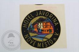 Hotel Javorina - Nov� Mesto, Czech Republic - Original Hotel Luggage Label - Sticker