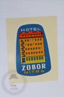 Hotel Zobor, Nitra - Slovakia - Original Hotel Luggage Label - Sticker