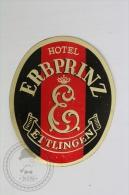 Hotel Erbprinz Ettlingen - Germany - Original Hotel Luggage Label - Sticker