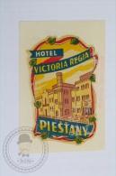 Hotel Victoria Regia, Piestany, Slovakia - Original Hotel Luggage Label - Sticker