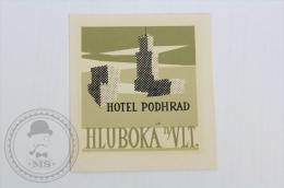 Hotel Podhrad, Hluboka - Czech Republic - Original Hotel Luggage Label - Sticker