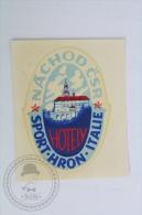 Hotel Sport Hron Italie, Nachod - Czech Republic - Original Hotel Luggage Label - Sticker