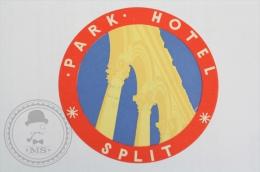 Park Hotel Split - Croatia - Original Hotel Luggage Label - Sticker