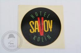 Hotel Savoy, Kolin, Czech Republic - Original Hotel Luggage Label - Sticker