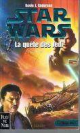 STAR WARS La Quête Du Jedi.  Kevin J. Anderson. (l´académie Jedi 1) - Fleuve Noir