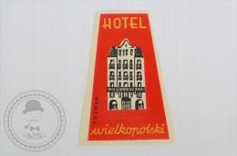 Hotel Wielkopolski, Poznan - Poland  - Original Hotel Luggage Label - Sticker