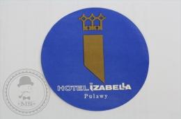 Hotel Izabella, Pulawy - Poland  - Original Hotel Luggage Label - Sticker