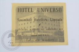 Hotel Universo, Louren�o Marques - Mozambique - Original Hotel Luggage Label - Sticker