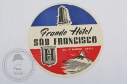 Grande Hotel Sao Francisco, Rio de Janeiro - Brasil - Original Hotel Luggage Label - Sticker