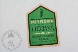 Hotel Mitropa, Hermsdorfer Kreuz - Germany - Original Hotel Luggage Label - Sticker