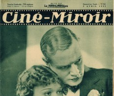 CINE MIROIR Année 1935 N° 522 + Supplément WILLM FEUILLERE CARLISLE BLANCHAR NOEL NOEL BARCAROLLE COOPER PREJEAN PALEY - Cinema/Televisione