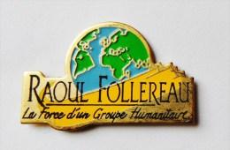 Pin's Raoul Follereau - 2 Attaches - C016 - Verenigingen