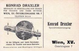 Werbekarte KONRAD DRAXLER Wien XV Spezialist In Herstellung Von Riemen Für Feuchte Und Nasse Betriebe - Werbepostkarten