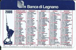 CAL050 - CALENDARIETTO 2005 - BANCA DI LEGNANO - Calendarios