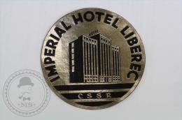 Imperial Hotel Liberec - CSSR - Original Hotel Luggage Label - Sticker
