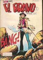 El Bravo N° 23 - Editions Aventures Et Voyages - Avec Kekko Bravo, Marshal Jim Et Black Jack - Août 1979 - BE - Mon Journal