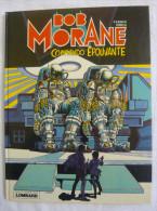 BOB MORANE Commando épouvante EO 1981  BE - Bob Morane