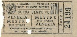 VENEZIA SOC. FILOVIE VENEZIA - MESTRE CORSA SEMPLICE LIRE 65 1962 - Tram