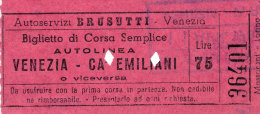 VENEZIA AUTOLINEA SOC. BRUSUTTI  VENEZIA - CA´ EMILIANI CORSA SEMPLICE LIRE 75 1962 - Bus
