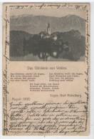 SLOVENIJA STARA RAZGLEDNICA BLED VELDES 1900  SLOVENIA OLDPOSTCARD - Slowenien