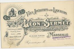 13/ Marseille - Carte De Visite Format Cpa- Fabrique De Liqueurs Leon Sermet 38 A 42 Rue Flegier Marseille - Visiting Cards
