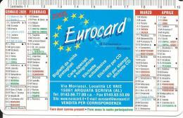 CAL079 - CALENDARIETTO 2005 - EUROCARD - ARQUATA SCRIVIA (AL) - Calendari