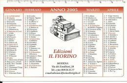 CAL089 - CALENDARIETTO 2005 - EDIZIONI IL FIORINO - MODENA - Calendari